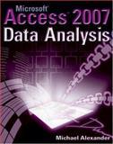 Microsoft Access 2007 Data Analysis, Michael Alexander, 0470104856
