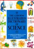The Usborne Illustrated Dictionary of Science, Jane Wertheim, 0746034857