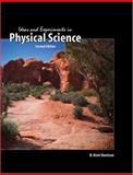 Ideas and Experiments in Physical Science, Harrison, B. Kent, 0757544851