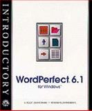 WordPerfect 6.1 for Windows - New Perspectives Introductory, Zimmerman, S. Scott and Zimmerman, Beverly B., 0760034850