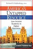 America's Untapped Resource : Low-Income Students in Higher Education, , 0870784854