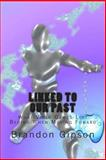 Linked to Our Past, Brandon Gipson, 1469974851