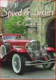 Speed and Luxury : The Great Cars, Adler, Dennis, 0760304866