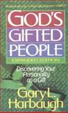 God's Gifted People, Gary L. Harbaugh, 0806624868