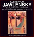 Alexej Von Jawlensky, 1890-1938 : Catalogue Raisonné of the Watercolours and Drawings, Alexej Von Jawlensky Archive Staff and Jawlensky, Angelica, 0856674869