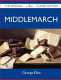 Middlemarch - the Original Classic Edition, George Eliot, 1486144861