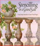 Stencilling on a Grand Scale, Sandra Buckingham, 1552094863