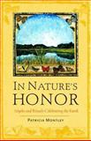 In Nature's Honor, Patricia Montley, 155896486X