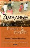 Zimbabwe : Poverty, Poverty and Poverty, Kwashirai, Vimbai Chaumba, 1608764869