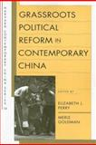 Grassroots Political Reform in Contemporary China, , 0674024869