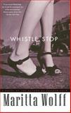 Whistle Stop, Maritta Wolff, 0743254864