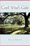 Cool Wind's Gate, Wayne A. Bernard, 1477224866