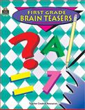 First Grade Brain Teasers, Teacher Created Materials Staff and Dona Herweck Rice, 1557344868