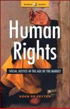 Human Rights : Social Justice in the Age of the Market, De Feyter, Koen, 1842774867