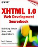 XHTML 1.0 Web Development Sourcebook, Ian S. Graham, 0471374865