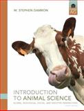 Introduction to Animal Science : Global, Biological, Social and Industry Perspectives, Damron, W. Stephen, 0135134862