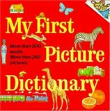 My First Picture Dictionary, Huck Scarry, 0394834860