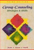 Group Counseling : Strategies and Skills, Jacobs, Edward E., 0534344860