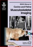 BSAVA Manual of Canine and Feline Musculoskeletal Imaging, , 0905214862