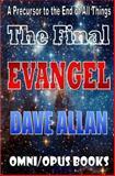 The Final Evangel, Dave Allan, 1492294861