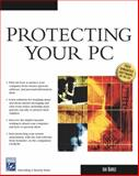 Protecting Your PC, Barile, Ian, 1584504862