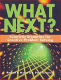 What Next?, Robert E. Myers and E. Paul Torrance, 1882664868