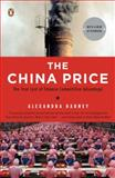 The China Price, Alexandra Harney, 0143114867