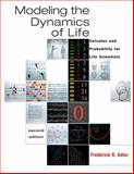 Modeling the Dynamics of Life : Calculus and Probability for Life Scientists, Adler, Frederick R., 0534404863