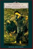 The Legends of King Arthur in Art, Whitaker, Muriel, 0859914860