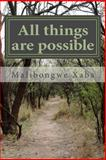 All Things Are Possible, Malibongwe Xaba, 1480234869