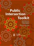The Public Intersection Toolkit, Altman-Sauer, Lydian and Henderson, Margaret, 156011486X
