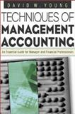 Techniques of Management Accounting, Young, David, 0071384863