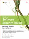 The Art of Software Security Testing : Identifying Software Security Flaws, Dustin, Elfriede and Nelson, Lucas, 0321304861