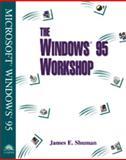 The Windows 95 Workshop, Shuman, James E., 0760044864
