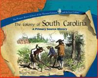 The Colony of South Carolina, Susan Whitehurst, 0823954862