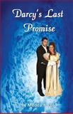 Darcy's Last Promise, Medea Lena Yorba, 1493574868