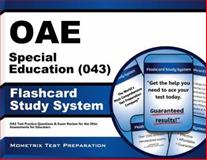 Oae Special Education (043) Flashcard Study System : OAE Test Practice Questions and Exam Review for the Ohio Assessments for Educators, OAE Exam Secrets Test Prep Team, 1630944866