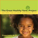 The Great Healthy Yard Project, Diane Lewis, 1938314867