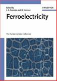 Ferroelectricity : The Fundamentals Collection, Gonzalo, Julio A. and Jiménez, Basilio, 3527404864