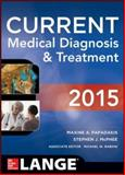 CURRENT Medical Diagnosis and Treatment 2015, Papadakis, Maxine and McPhee, Stephen J., 0071824863