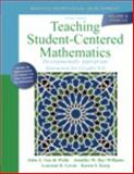 Teaching Student-Centered Mathematics : Developmentally Appropriate Instruction for Grades 6-8, Van de Walle, John A. and Bay-Williams, Jennifer M., 0132824868