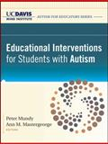 Educational Interventions for Students with Autism, UC Davis Mind Institute Staff, 0470584866