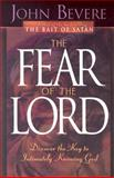 The Fear of the Lord, John Bevere, 0884194868