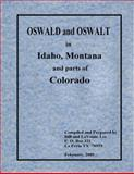 OSWALD and OSWALT in Idaho, Montana and parts of Colorado, , 0981804861