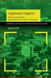 Legitimate Targets? : Social Construction, International Law and US Bombing, Dill, Janina, 1107694868