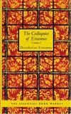 The Colloquies of Erasmus Volume I, Desiderius Erasmus, 1426474865