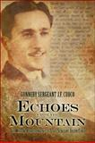 Echoes from the Mountain : The Wartime Correspondence of Staff Sergeant Joseph Cuoco, Cuoco, Gunnery Sergeant J. F., 160672486X