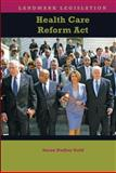 Health Care Reform Act, Susan Dudley Gold, 1608704866