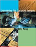 Understanding Food Science and Technology, Murano, Peter S., 053454486X