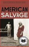 American Salvage, Campbell, Bonnie Jo, 0814334865